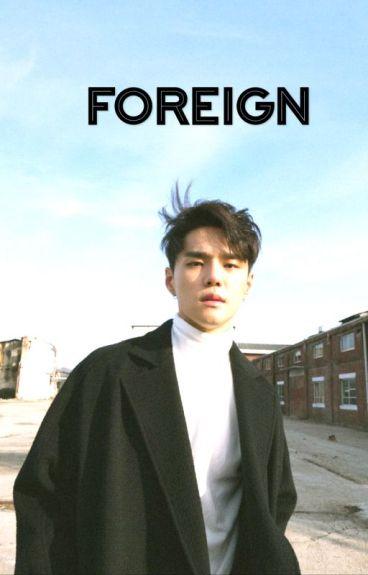 Foreign ~ AMBW~ Dean Fanfic