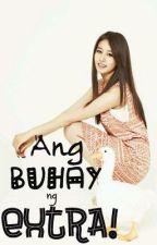 ExtraOrdinary Love (Ang Buhay ng Extra!) by gabriella_gii
