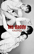 His Daddy (jicheol) by kagayla