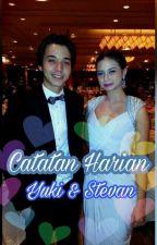 Catatan Harian Yuki & Stev (REVISI) (SLOW UPDET)  by df_fatmaa