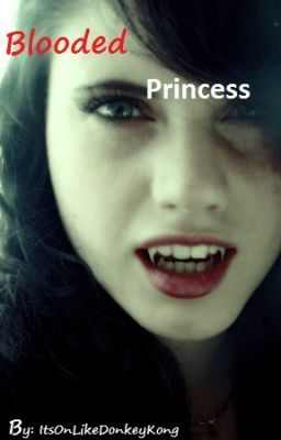 Blooded Princess