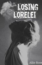 Losing Lorelei / z.m by nightstars_