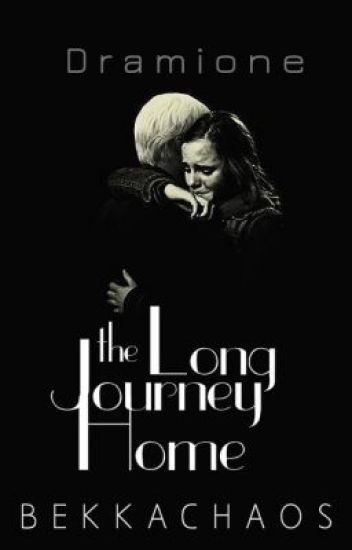 The Long Journey Home [Dramione Sequel] TEMPORARILY ON HOLD