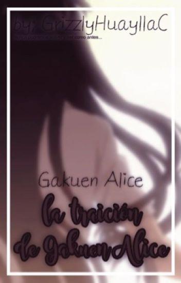 """Gakuen alice """"la traición de Gakuen Alice"""""""