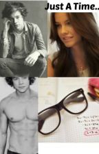 Just a Time ( Harry & tu) ( HOT - ROMANTICA - PERVER) by barbyh