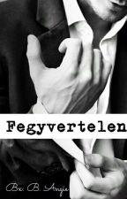 Fegyvertelen by Angiennyi