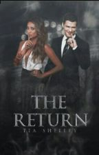 The Return| The Originals by tiaskies