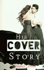 His Cover Story by Lovable_Light