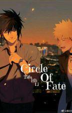 Circle Of Fate by tieuholi1207