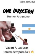 Humor Argentino •One Direction y Larry• Tercera Temporada by liam_larrystyl