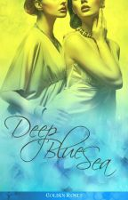 Deep Blue Sea by GoldenRosees