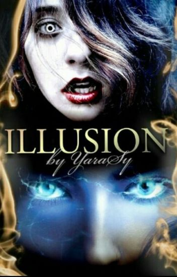 Illusion (Camren)