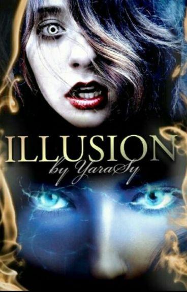 Illusion (Camren)
