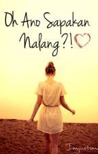 Oh Ano Sapakan Nalang?! (oneshot) by imjustsmalltowngirl