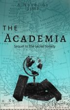 The Academia (Book 2 of The Secret Society) by iwantTOMSlinson