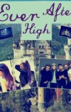 EVER AFTER HIGH(ONE DIRECTION Y TU) by coderdirectioner123
