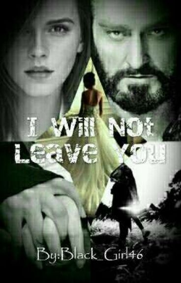 I Will Not Leave You