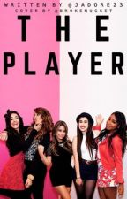 The Player Fifth Harmony/you by Jadore23