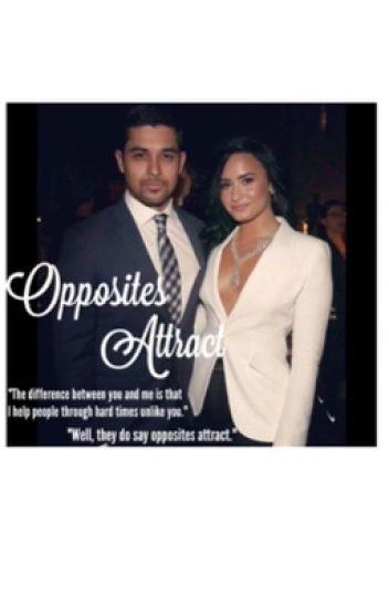Opposites Attract. (Demi Lovato & Wilmer Valderrama) #1