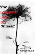 The Longest Day Of Summer by Justdoodlin