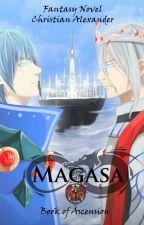 Magasa: Book 1 - Book of Ascension by Grailsilla