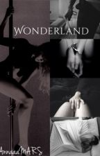 Wonderland. by AnnaaaMARS