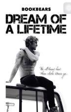 Dream Of A Lifetime by bookbears