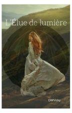 L'Elue de lumière by DWVicky