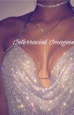Interracial Imagines by -blackhoney-