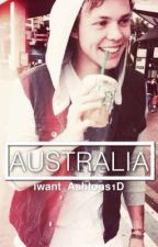 Australia - An Ashton Irwin fanfic by iwant_Ashtons1D