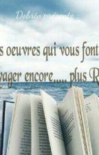 Ces Oeuvres Qui Vous Font Voyager....( Critique) by dobriv