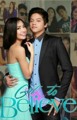 Got To Believe (KathNiel)