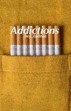 Addictions by hey_lashton
