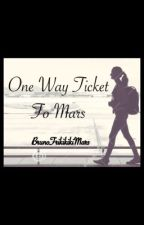 One Way Ticket to Mars  by Khuriyahh11