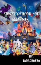 Disney Book of Memes by tarach6936