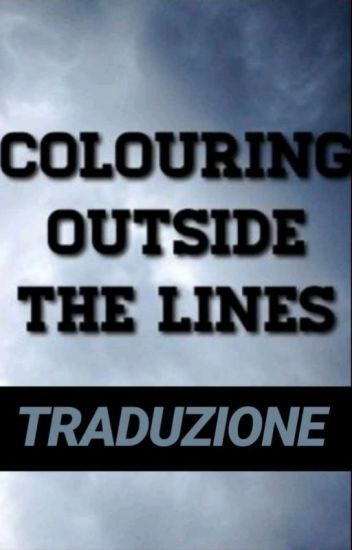 Coloring Outside The Lines ( Sequel di Red Lines )