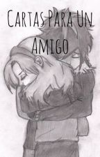 Cartas para un amigo by amolina240403