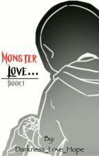 Monster Love. by Darkness_Love_Hope
