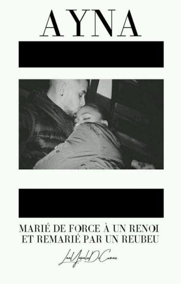 Mariée de force à un Renoi et Remarié par Un Rebeu!! - Ayna