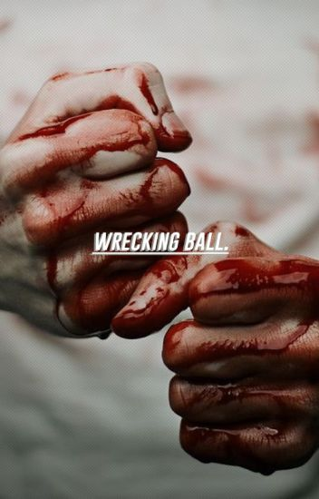 wrecking ball. [wade wilson]