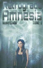 Retrograde Amnesia [Tome 1] by nono91400