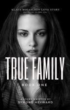 My True Family by SymoneHeyward