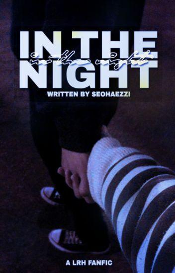 IN THE NIGHT. = l.r.h