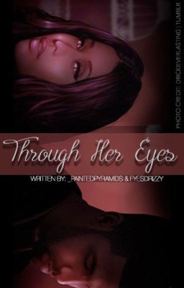 Through Her Eyes: A Dricki Story
