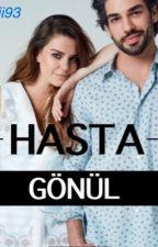 Hasta Gönül by guliii93