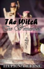 The Witch and The Womanizer by Helenaelise