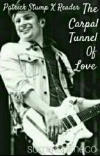The Carpal Tunnel Of Love (Patrick Stump X Reader) by summertimeco