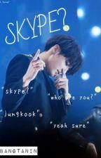 skype? - a jungkook fanfiction *TRADUSA* by geezminn
