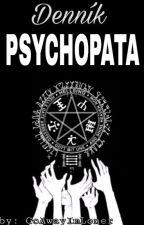 ※ Denník Psychopata ※ by GoAwayImLoner