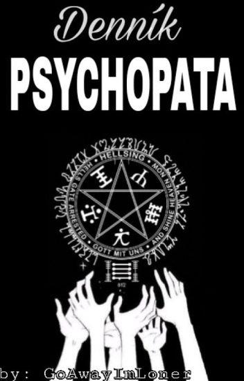 ※ Denník Psychopata ※